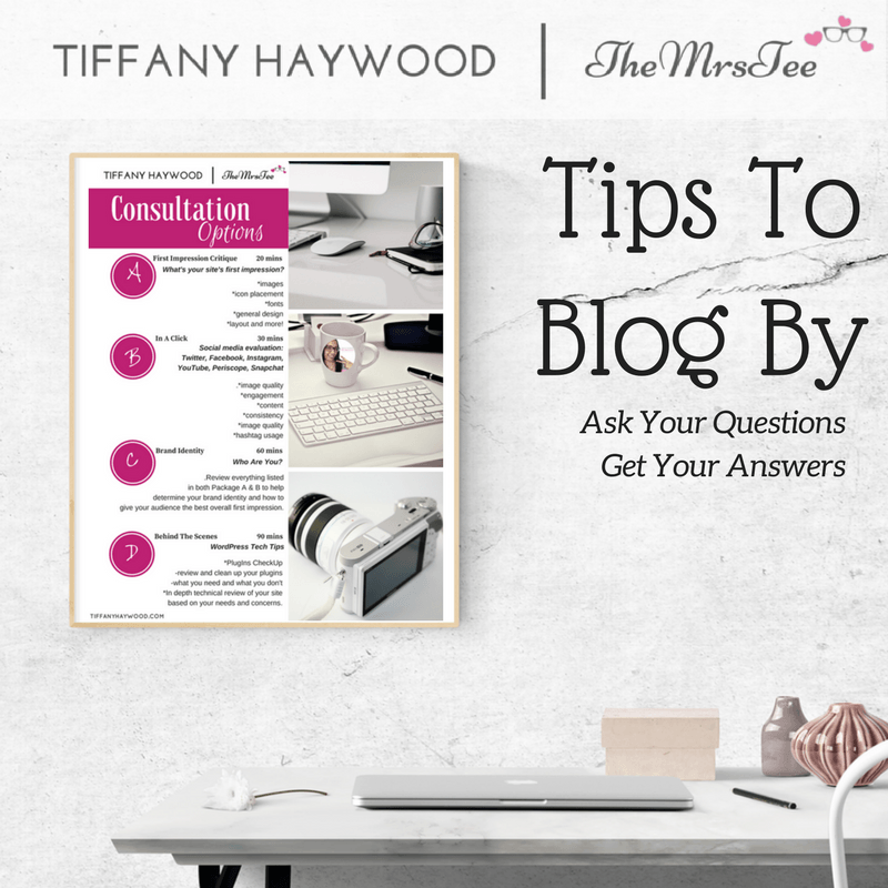 Ask Your Questions Get Your Answers | Tiffany Haywood Blogger Consultations