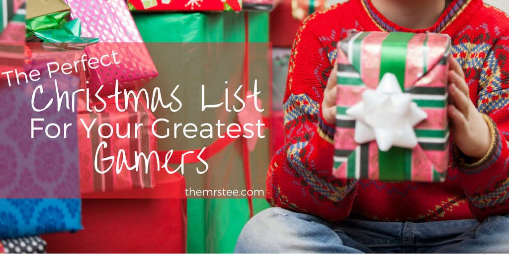 The Perfect Christmas List For Your Greatest Gamers